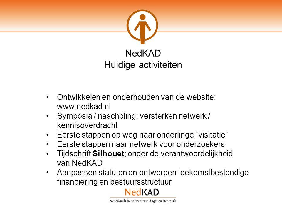 NedKAD Huidige activiteiten Ontwikkelen en onderhouden van de website: www.nedkad.nl Symposia / nascholing; versterken netwerk / kennisoverdracht Eers