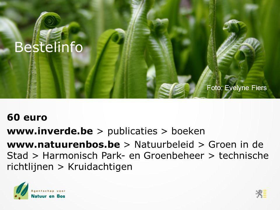 60 euro www.inverde.be > publicaties > boeken www.natuurenbos.be > Natuurbeleid > Groen in de Stad > Harmonisch Park- en Groenbeheer > technische rich