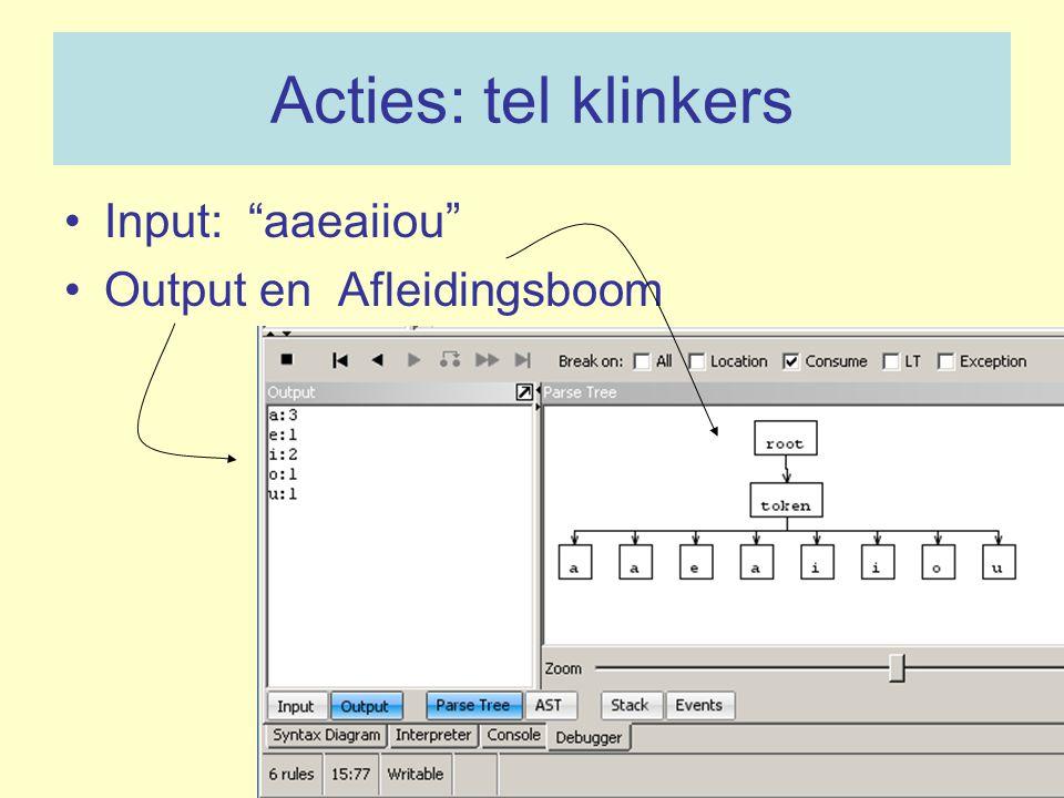 """Acties: tel klinkers Input: """"aaeaiiou"""" Output en Afleidingsboom"""
