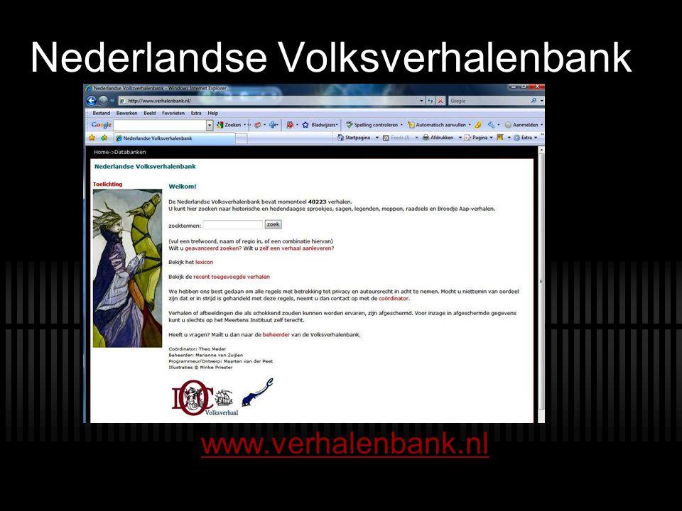 Nederlandse Volksverhalenbank www.verhalenbank.nl