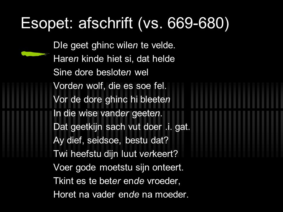 Esopet: afschrift (vs.669-680) DIe geet ghinc wilen te velde.