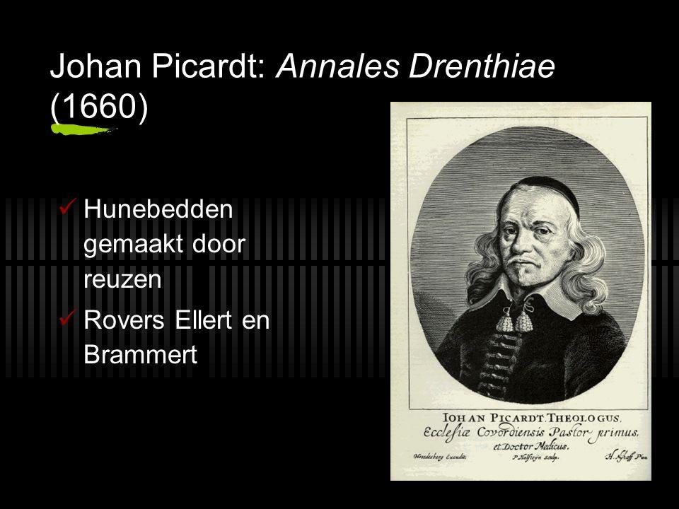 Johan Picardt: Annales Drenthiae (1660) Hunebedden gemaakt door reuzen Rovers Ellert en Brammert