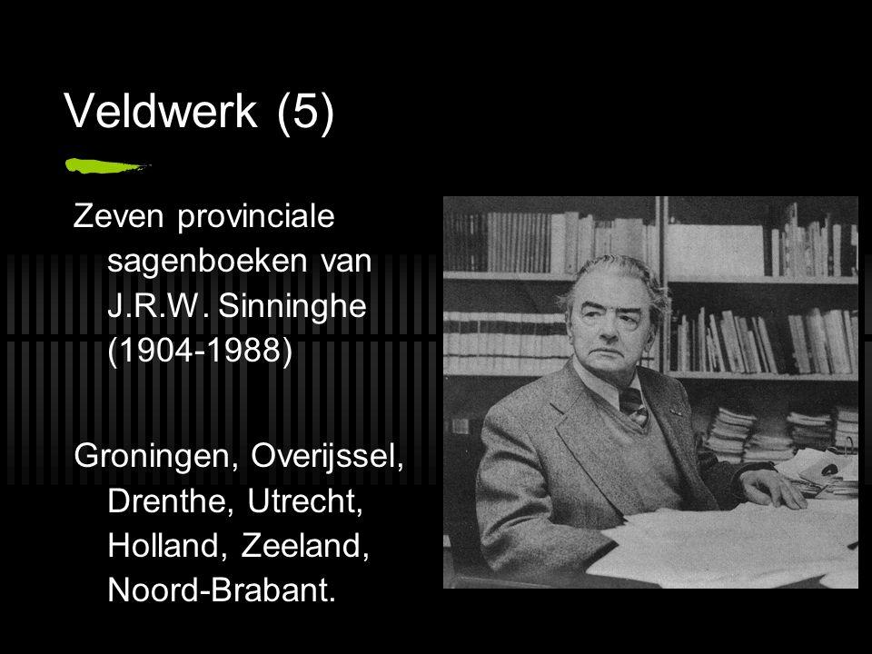 Veldwerk (5) Zeven provinciale sagenboeken van J.R.W.