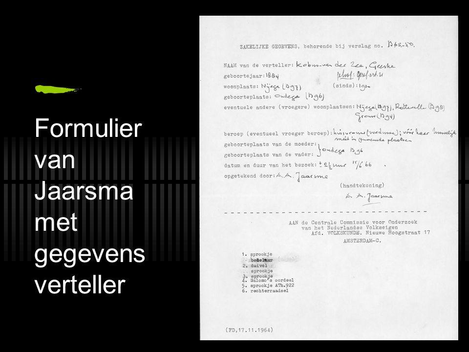 Formulier van Jaarsma met gegevens verteller