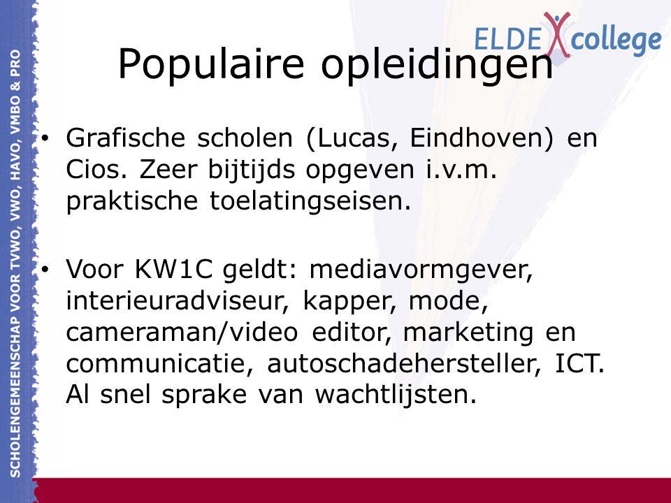 Populaire opleidingen Grafische scholen (Lucas, Eindhoven) en Cios. Zeer bijtijds opgeven i.v.m. praktische toelatingseisen. Voor KW1C geldt: mediavor