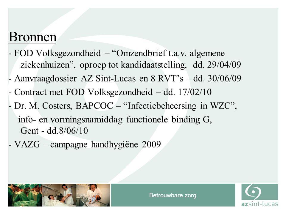 """Betrouwbare zorg Bronnen - FOD Volksgezondheid – """"Omzendbrief t.a.v. algemene ziekenhuizen"""", oproep tot kandidaatstelling, dd. 29/04/09 - Aanvraagdoss"""