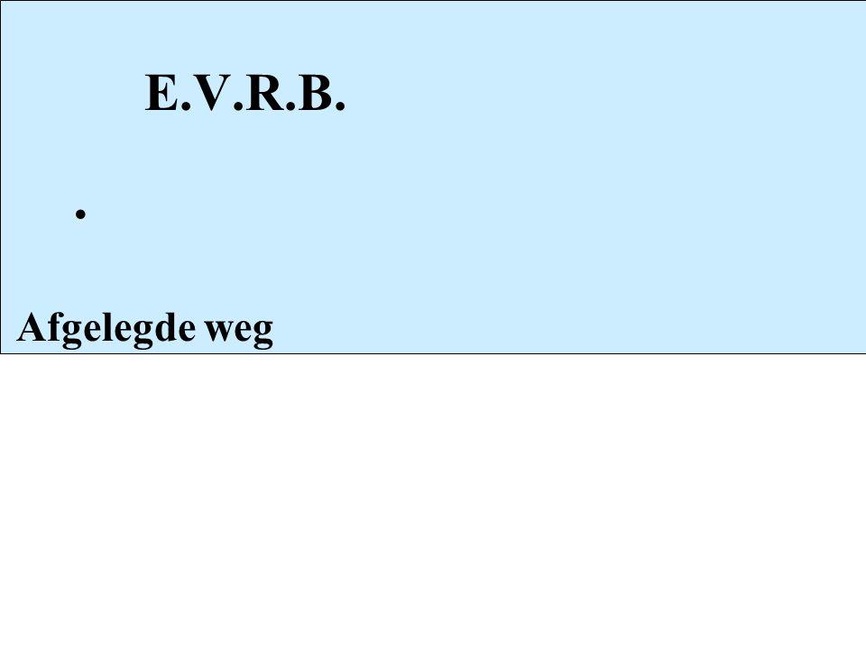 E.V.R.B. Afgelegde weg