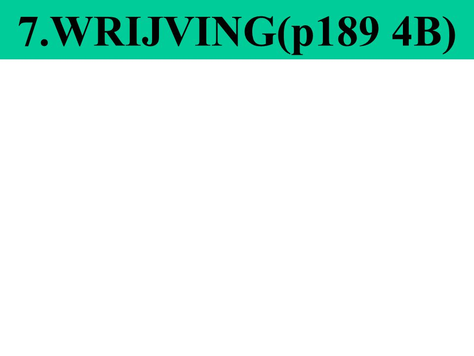 WRIJVING 1.Soorten wrijving –De wrijvingskracht tussen 2 met elkaar in contact zijnde lichamen *glijdende wrijving