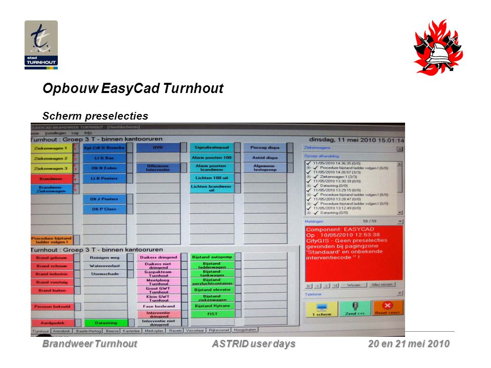 Brandweer Turnhout 20 en 21 mei 2010 ASTRID user days EasyCad Deboosere Vragen
