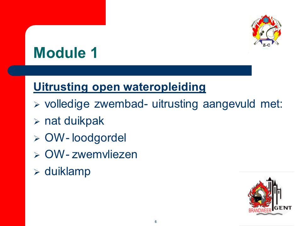 7 Module 1 Opleiding  theorie (14 uren) - duikfysica - duiktabellen - duikmaterieel - onderkoeling - onderwater communicatie - duikongevallen barotrauma's decompressie- ongevallen buiten adem zijn