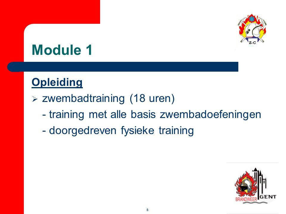 9 Module 1 Opleiding  open watertraining (28 uren) - verplicht met natpak - alle klassieke OW- oefeningen tot duiker (niveau sportduiken) - nadruk op fysieke training