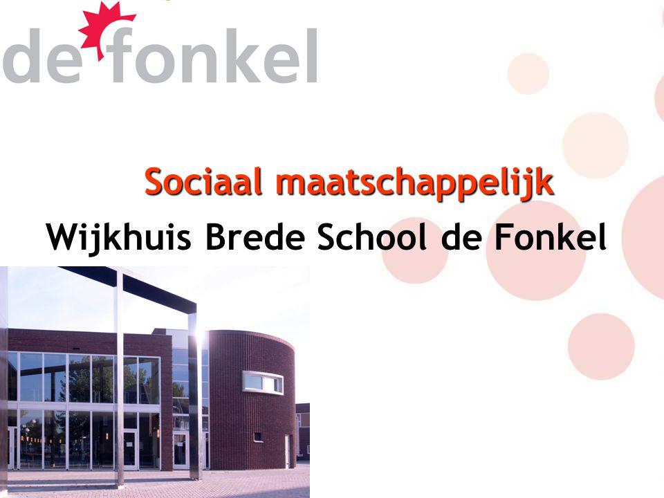 Sociaal maatschappelijk Wijkhuis Brede School de Fonkel
