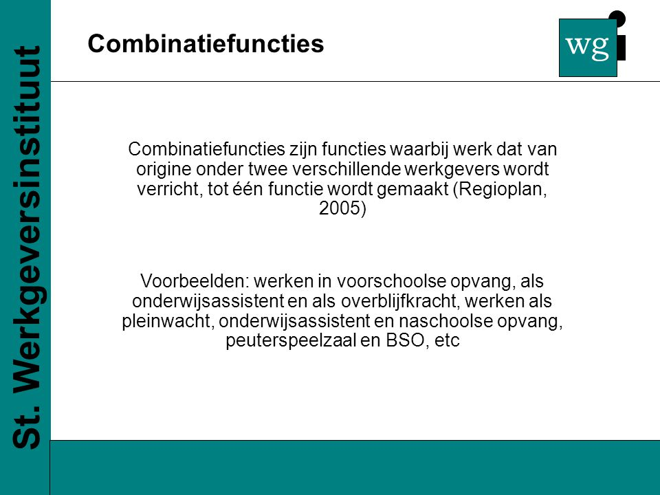 wg Combinatiefuncties St.