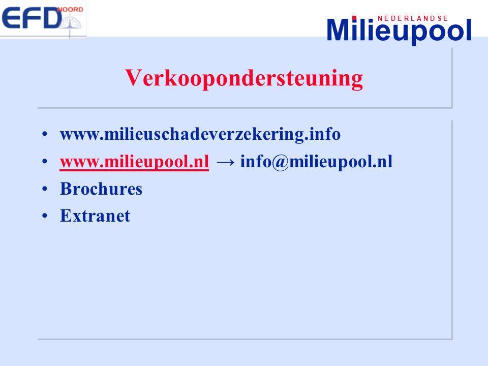 Milieupool N E D E R L A N D S E Verkoopondersteuning www.milieuschadeverzekering.info www.milieupool.nl → info@milieupool.nlwww.milieupool.nl Brochur
