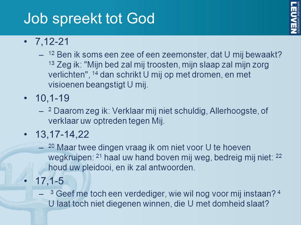 Job spreekt tot God 7,12-21 – 12 Ben ik soms een zee of een zeemonster, dat U mij bewaakt.