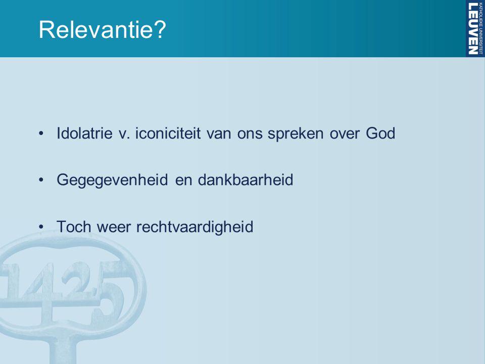 Relevantie.Idolatrie v.
