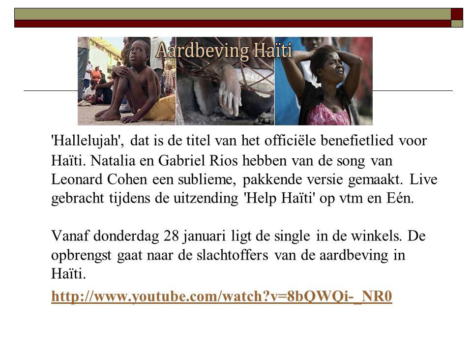 'Hallelujah', dat is de titel van het officiële benefietlied voor Haïti. Natalia en Gabriel Rios hebben van de song van Leonard Cohen een sublieme, pa