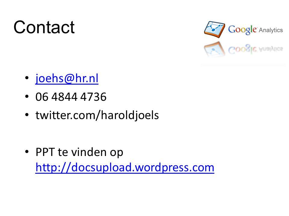 Contact joehs@hr.nl 06 4844 4736 twitter.com/haroldjoels PPT te vinden op http://docsupload.wordpress.com http://docsupload.wordpress.com