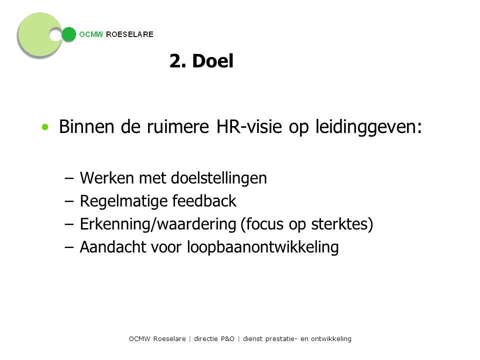 OCMW Roeselare | directie P&O | dienst prestatie- en ontwikkeling 2.
