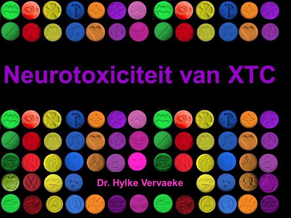 Neurotoxiciteit van XTC Dr. Hylke Vervaeke
