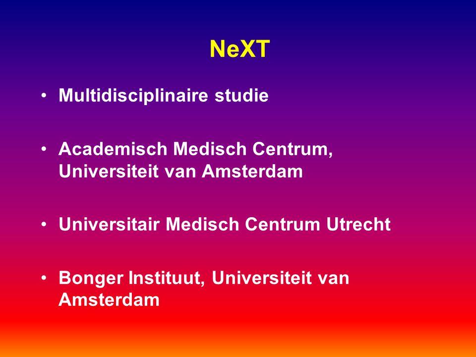NeXT Multidisciplinaire studie Academisch Medisch Centrum, Universiteit van Amsterdam Universitair Medisch Centrum Utrecht Bonger Instituut, Universit