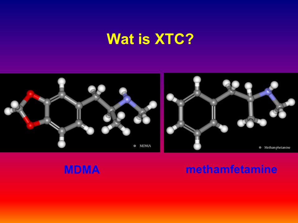 Wat is XTC? MDMA methamfetamine