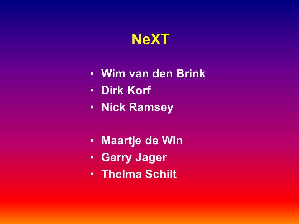 NeXT Wim van den Brink Dirk Korf Nick Ramsey Maartje de Win Gerry Jager Thelma Schilt