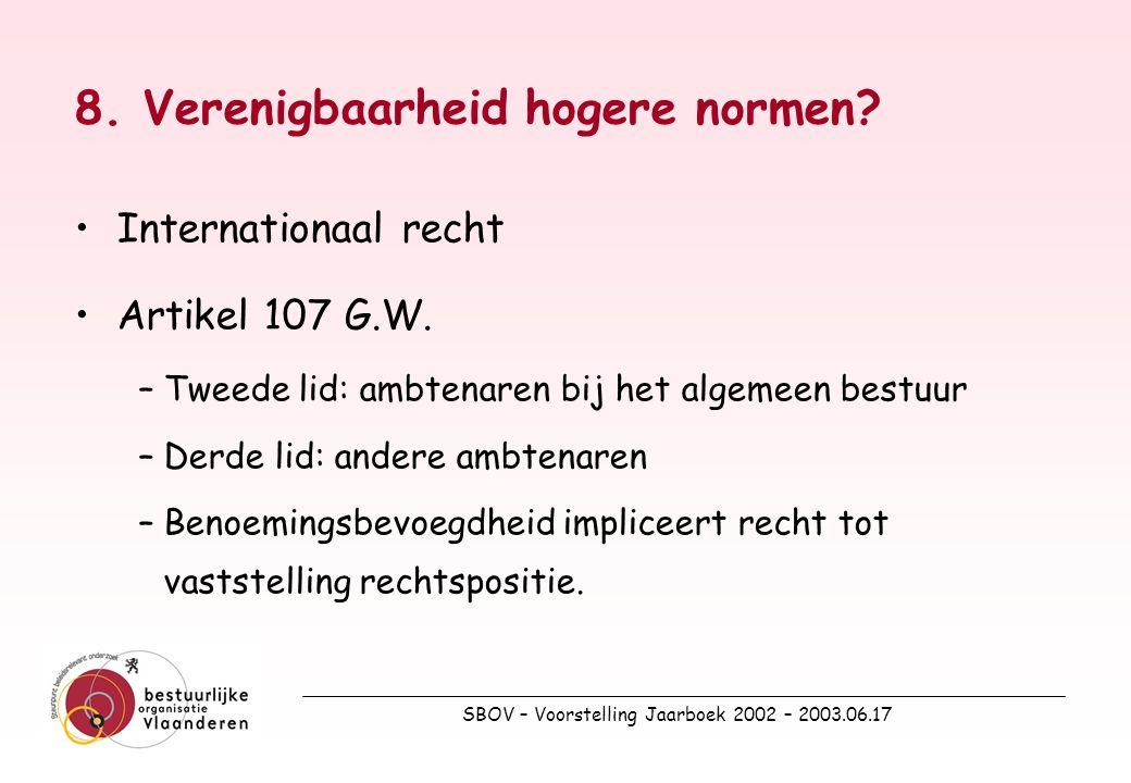 SBOV – Voorstelling Jaarboek 2002 – 2003.06.17 8. Verenigbaarheid hogere normen.
