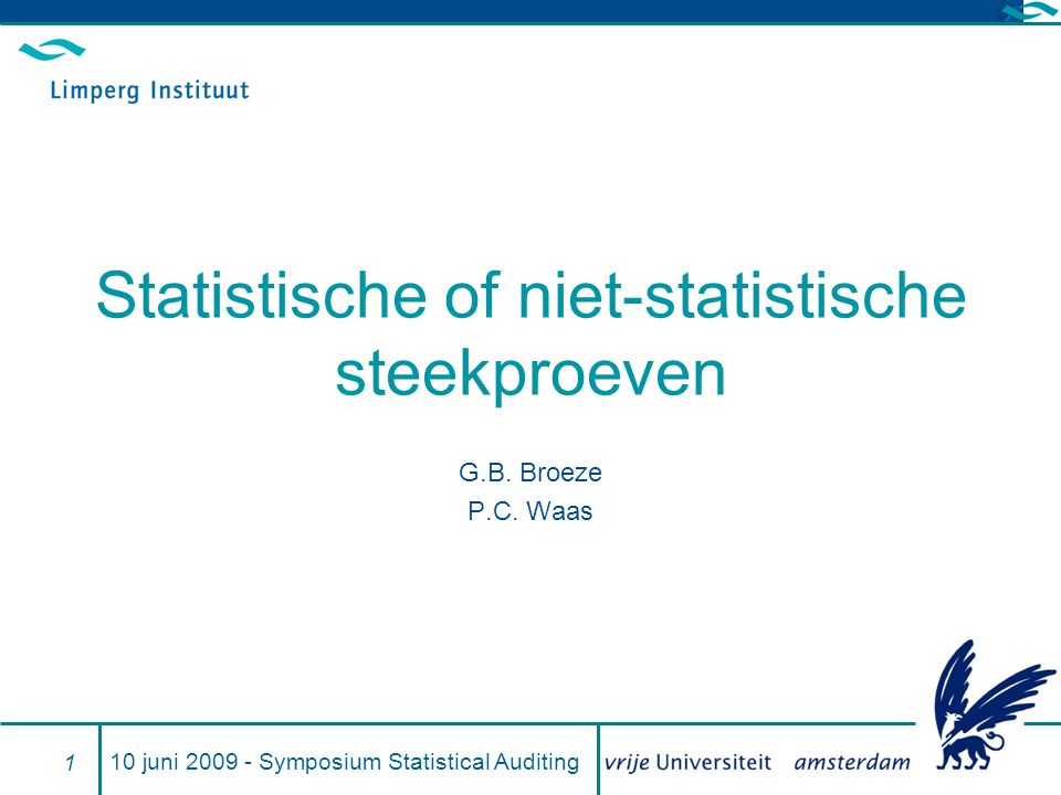 Statistische steekproef In an experiment is found: Auditors tend to underestimate the effect of both projected error and uncertainty when evaluating aggregate error and the need for adjustments to financial statements.