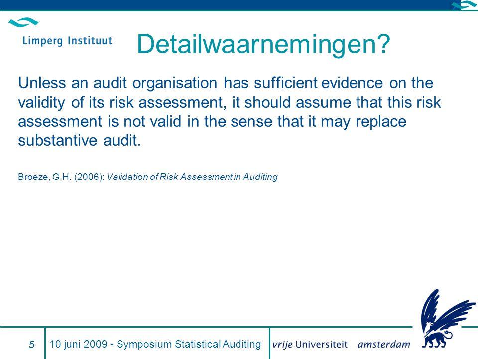 Vragen? 10 juni 2009 - Symposium Statistical Auditing 16