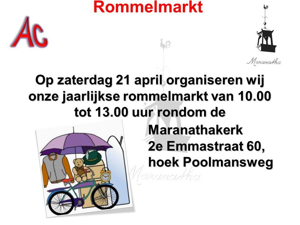 Op zaterdag 21 april organiseren wij onze jaarlijkse rommelmarkt van 10.00 tot 13.00 uur rondom de Op zaterdag 21 april organiseren wij onze jaarlijks