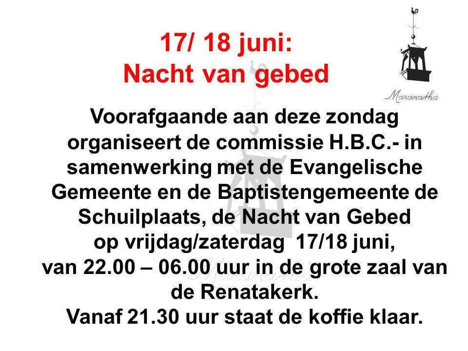 Voorafgaande aan deze zondag organiseert de commissie H.B.C.- in samenwerking met de Evangelische Gemeente en de Baptistengemeente de Schuilplaats, de