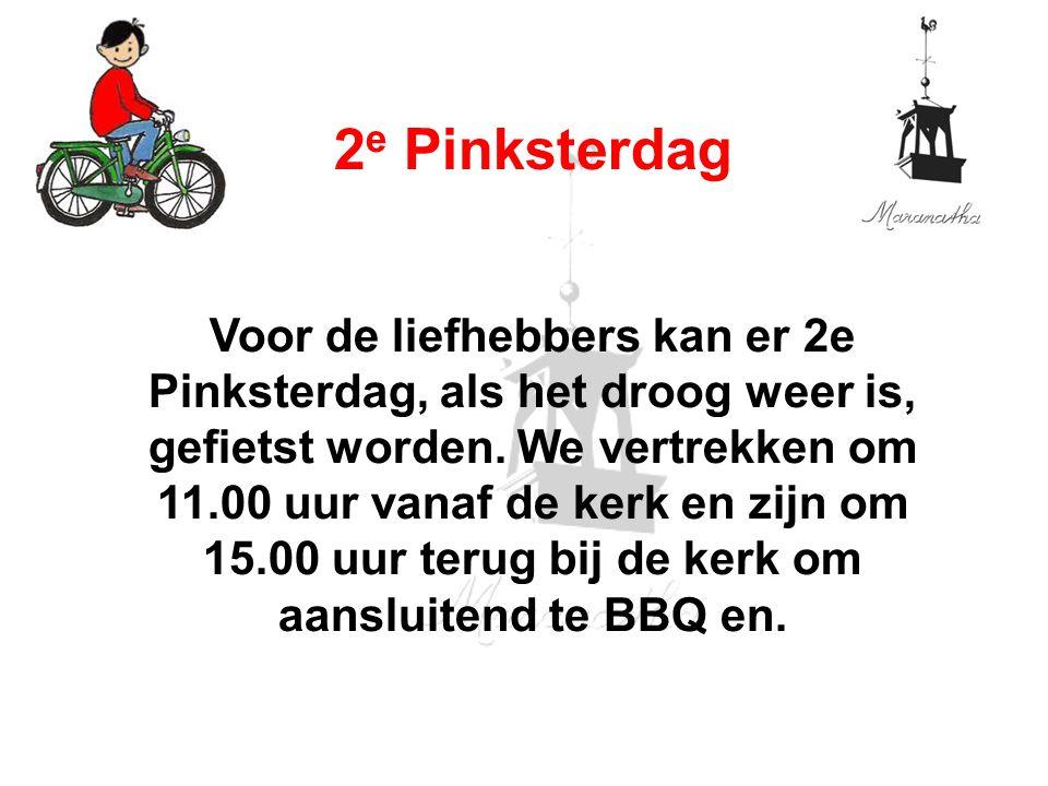 Voor de liefhebbers kan er 2e Pinksterdag, als het droog weer is, gefietst worden. We vertrekken om 11.00 uur vanaf de kerk en zijn om 15.00 uur terug