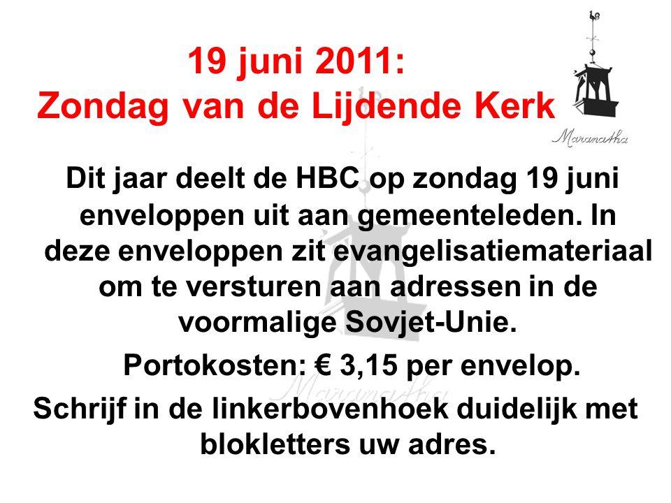 Dit jaar deelt de HBC op zondag 19 juni enveloppen uit aan gemeenteleden. In deze enveloppen zit evangelisatiemateriaal om te versturen aan adressen i