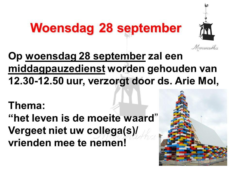 Op woensdag 28 september zal een middagpauzedienst worden gehouden van 12.30-12.50 uur, verzorgt door ds.