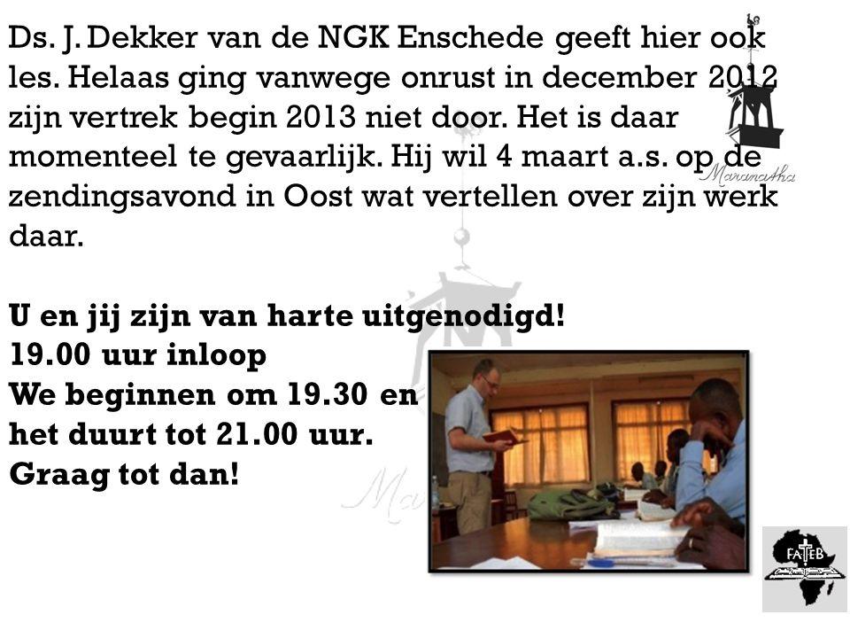 Ds. J. Dekker van de NGK Enschede geeft hier ook les.
