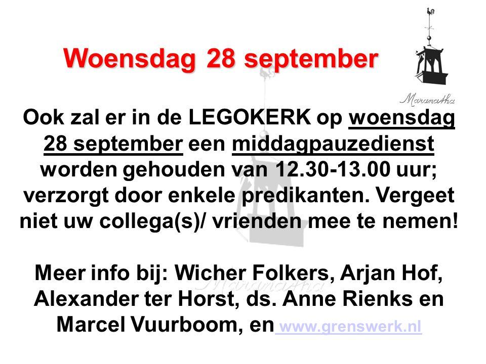 Ook zal er in de LEGOKERK op woensdag 28 september een middagpauzedienst worden gehouden van 12.30-13.00 uur; verzorgt door enkele predikanten.