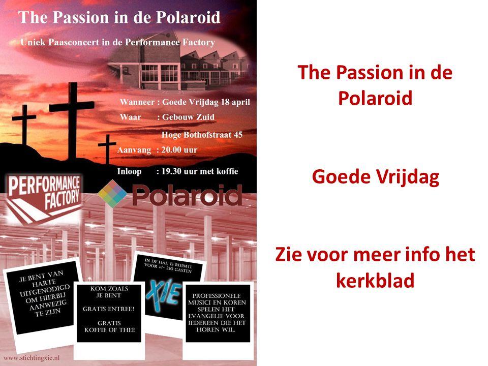 The Passion in de Polaroid Goede Vrijdag Zie voor meer info het kerkblad