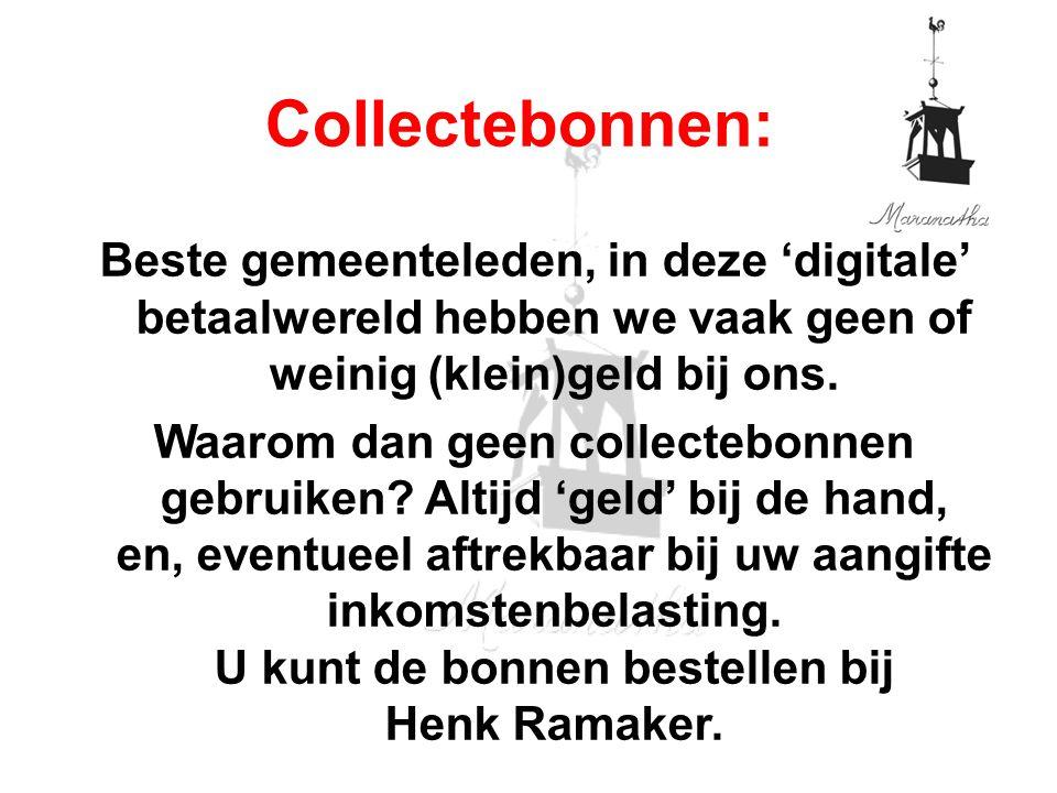 Collectebonnen: Beste gemeenteleden, in deze 'digitale' betaalwereld hebben we vaak geen of weinig (klein)geld bij ons. Waarom dan geen collectebonnen