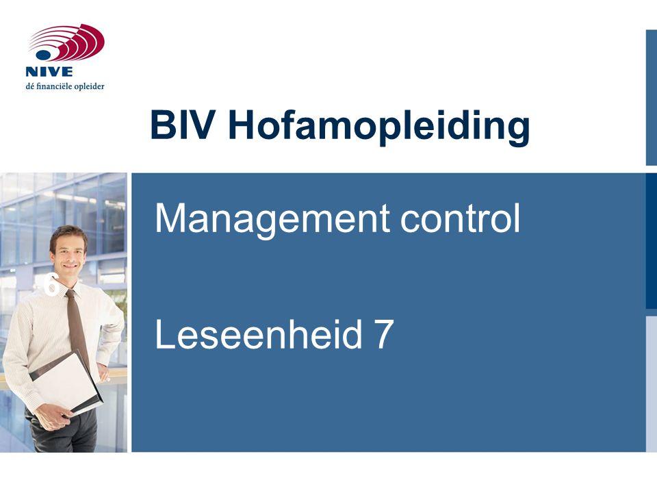 6 BIV Hofamopleiding Management control Leseenheid 7