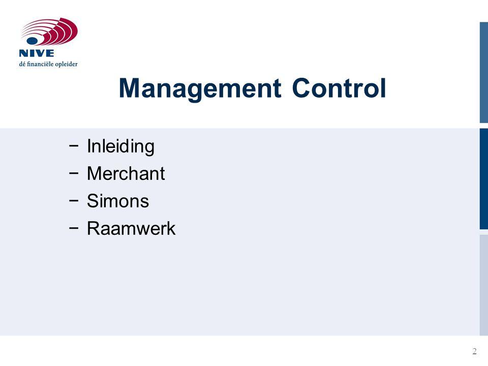 2 Management Control −Inleiding −Merchant −Simons −Raamwerk