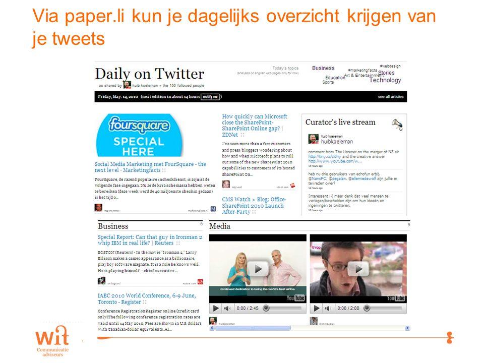 13 Via paper.li kun je dagelijks overzicht krijgen van je tweets