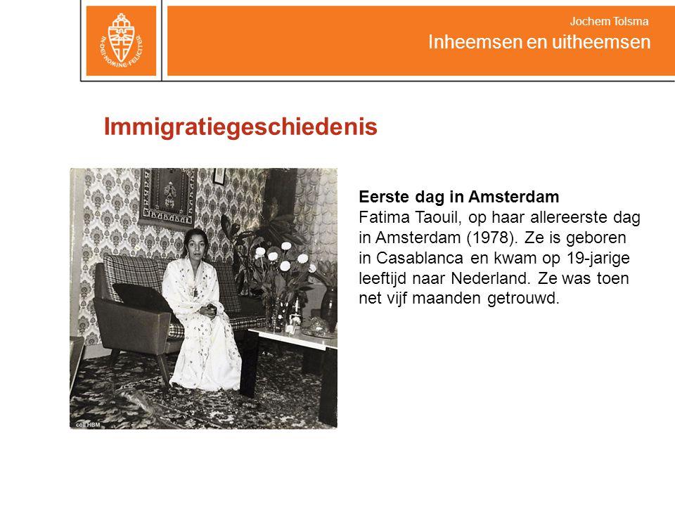 Immigratiegeschiedenis Inheemsen en uitheemsen Jochem Tolsma Eerste dag in Amsterdam Fatima Taouil, op haar allereerste dag in Amsterdam (1978). Ze is
