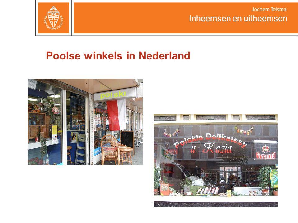 Poolse winkels in Nederland Inheemsen en uitheemsen Jochem Tolsma