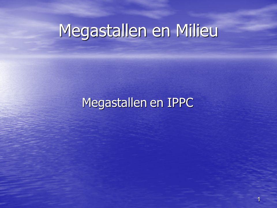 11 Megastallen en Milieu Megastallen en IPPC