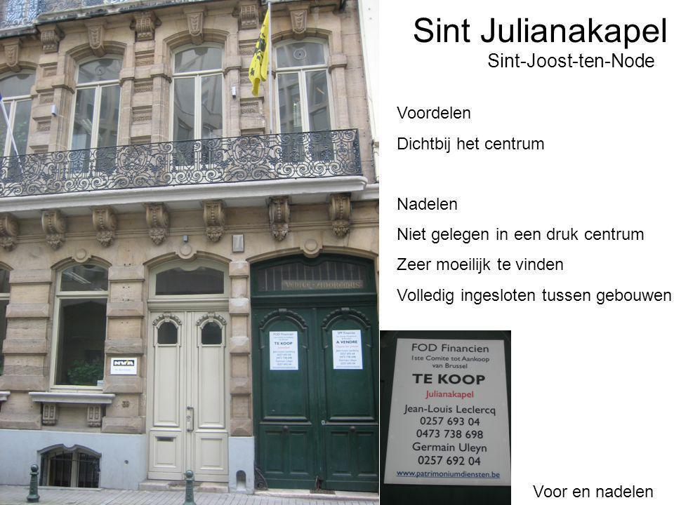 Sint Julianakapel Voor en nadelen Sint-Joost-ten-Node Voordelen Dichtbij het centrum Nadelen Niet gelegen in een druk centrum Zeer moeilijk te vinden