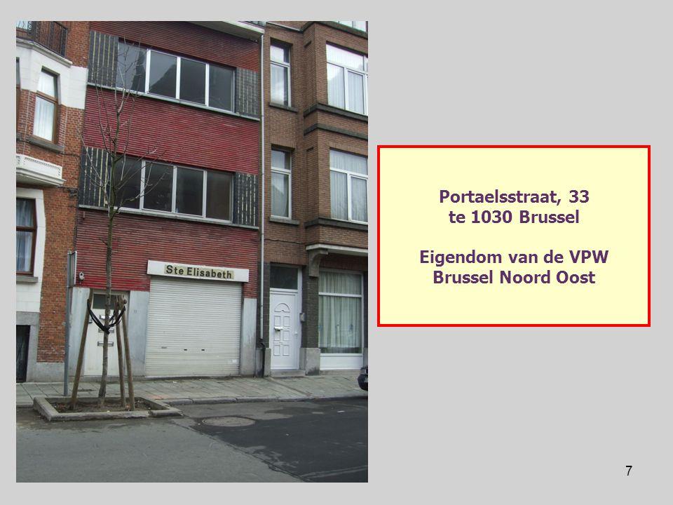 7 Portaelsstraat, 33 te 1030 Brussel Eigendom van de VPW Brussel Noord Oost