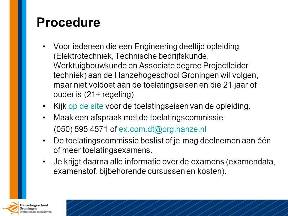 De toelatingsexamens Wiskunde en Nederlands zijn in april 2014 (1e ronde) en in mei 2014 (2e ronde).