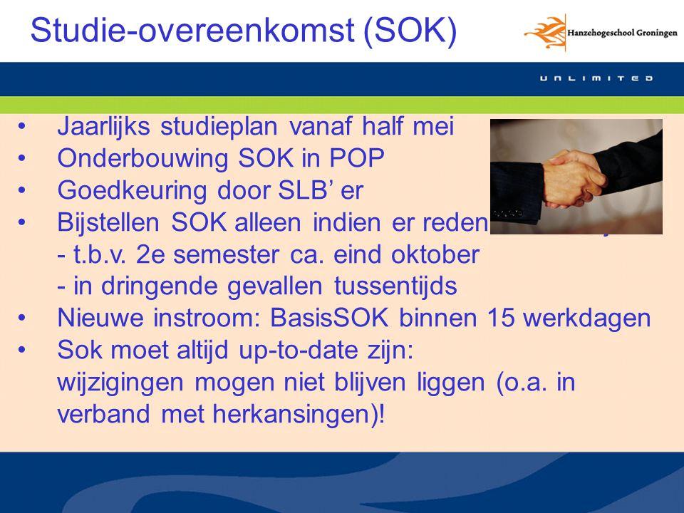 Studie-overeenkomst (SOK) Jaarlijks studieplan vanaf half mei Onderbouwing SOK in POP Goedkeuring door SLB' er Bijstellen SOK alleen indien er redenen voor zijn: - t.b.v.