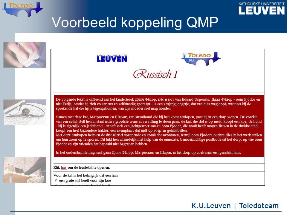 K.U.Leuven | Toledoteam Voorbeeld koppeling QMP